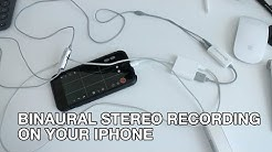 How to Record Binaural or Stereo Sound on Your iPhone