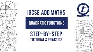 Quadratic Functions IGCSE Add Maths Year 10 Tutorial and Practice