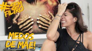 MEUS MAIORES MEDOS QUANDO FUI MÃE | Adriane Galisteu