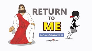 God's Love Animation | EP 34 - Return To Me (I Will Protect You!)