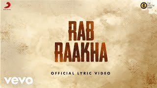 Rab Raakha Official Lyric The Yellow Diary