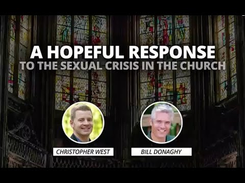 Christopher West and Bill Donaghy: A Hopeful Response to the Sexual Crisis in the Church