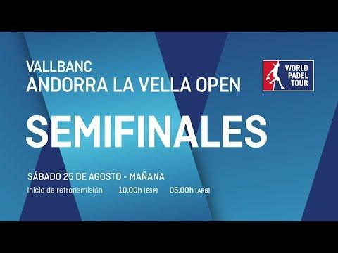 Semifinales - Mañana - Vallbanc Andorra La Vella Open 2018 - World Padel Tour