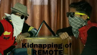 KIDNAPpING øf Remote🔥🔥🔥🔥🔥