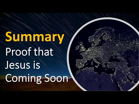 Proof that Jesus Christ is Coming Soon