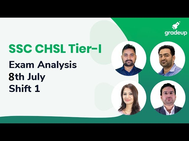 SSC CHSL Exam Analysis 2019 (8th July): Question Paper, Exam Review