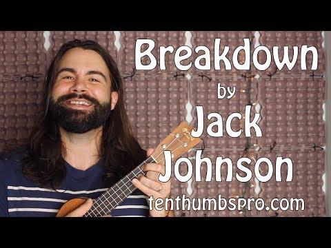 Breakdown - Jack Johnson Easy Beginner Ukulele Tutorial
