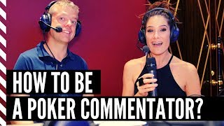 Could You Have a Career as a Poker Commentator?