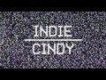 Miniature de la vidéo de la chanson Indie Cindy