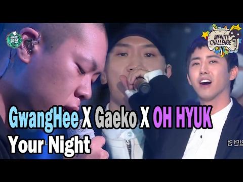 [Infinite Challenge] 무한도전 - HwangGwanghee X Gaeko -