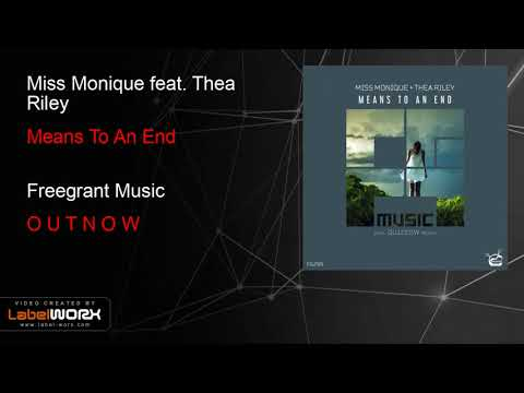 Miss Monique feat. Thea Riley - Means To An End (Original Mix)