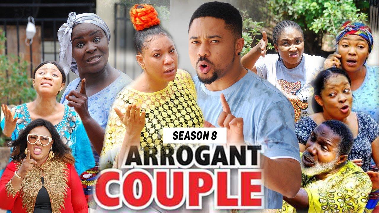 Download ARROGANT COUPLE (SEASON 8) (NEW MOVIE) - 2021 LATEST NIGERIAN NOLLYWOOD MOVIES