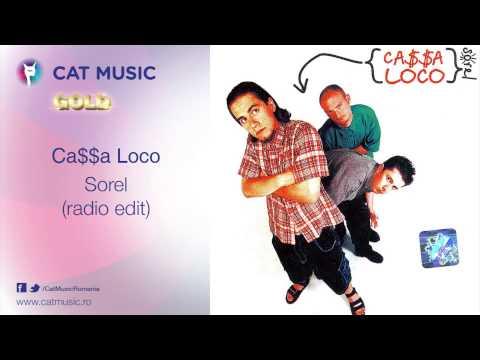 Ca$$a Loco - Sorel (radio edit)