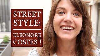 Street Style - Eleonore Costes