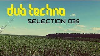 DUB TECHNO || Selection 035 || Field of Green