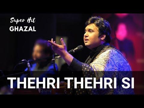 Thehri thehri si tabiyat mein | Tauseef Akhtar | Live in Mumbai (2014)