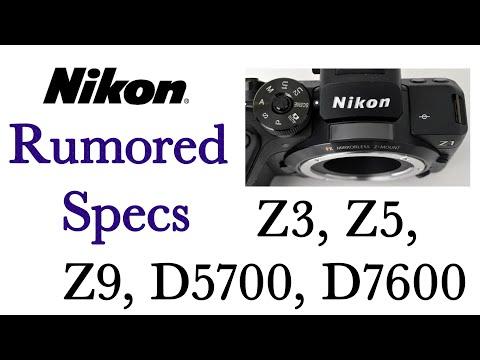 Nikon Z3, Z5, Z9, D5700, D7600 Rumored Specs - YouTube