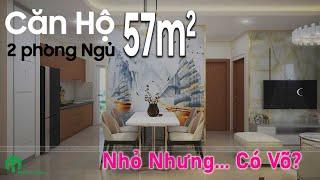 Khám Phá Căn Hộ 57m2 FULL NỘI THẤT - 2 Phòng Ngủ Đầy Đủ Tiện Nghi