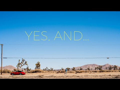 YES, AND... (official trailer)