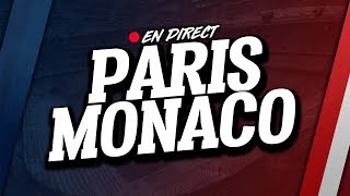 🔴 direct / live : psg - monaco // club house ( paris - asm )