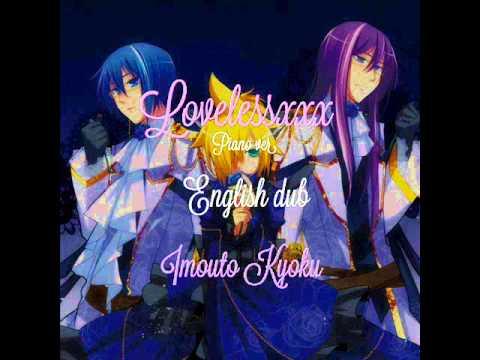 Lovelessxxx Piano ver. (Imouto Kyoku, english dub)