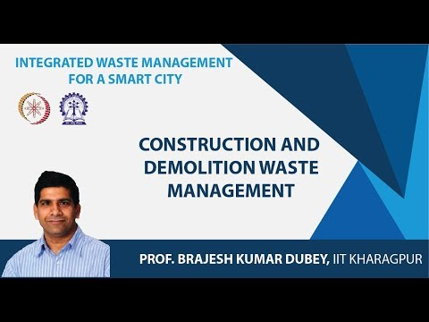 Lecture 48 : Construction and Demolition Waste Management