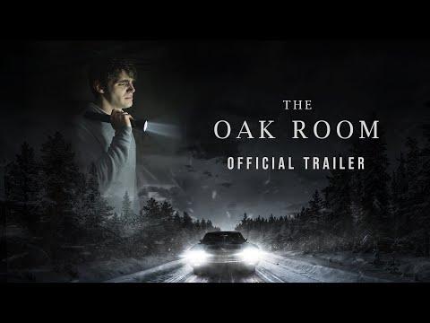 THE OAK ROOM - Official Trailer