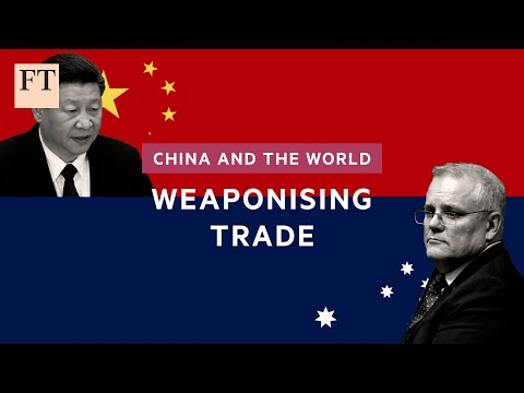 How China uses trade as a weapon I FT