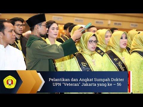 """Pelantikan dan Angkat Sumpah Dokter yang ke – 56 UPN """"Veteran"""" Jakarta Mp3"""
