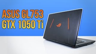 ASUS GL753 Gaming Laptop | GTX 1050 TI