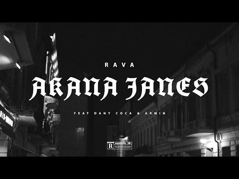 RAVA - AKANA JANES feat. Dany Coca & Armin (Official Video)