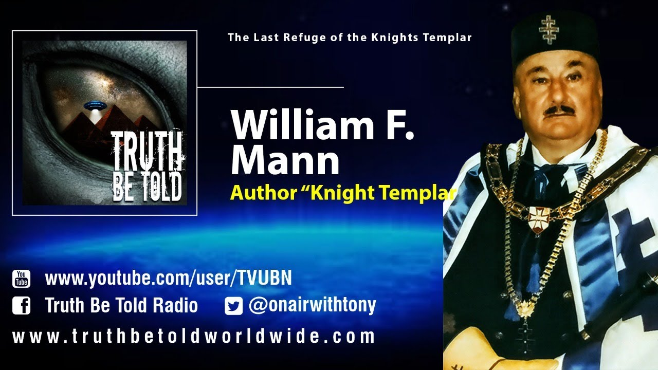 The Last Refuge of the Knights Templar with Author William F. Mann
