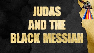 VeniVidi - Judas & the Black Messiah