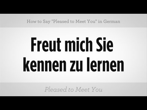 "Say ""Pleased to Meet You"" in German 