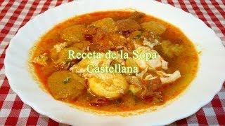 Receta fácil y rápida de la sopa Castellana