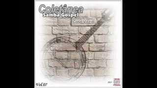 Coletânea de Samba Gospel-Casa Vazia-Vol. 07- 2015