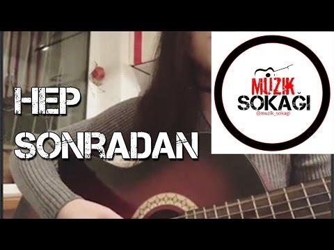 Hep Sonradan ( Cover - Nigar Muharrem )