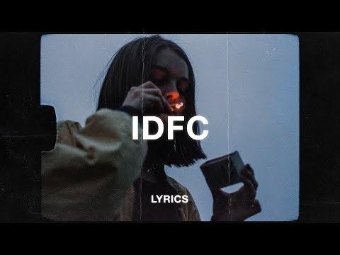 blackbear - idfc (Lyrics)