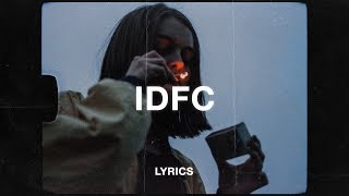 blackbear - idfc (Lyrics)