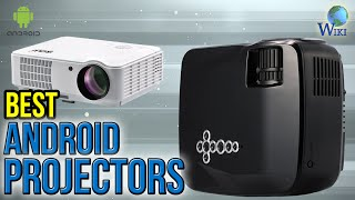 6 Best Android Projectors 2017