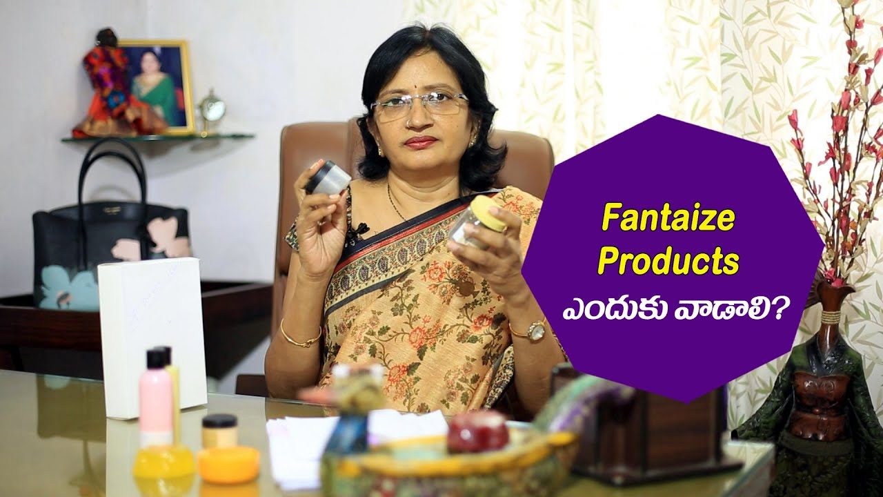 Why should we select fantaize products