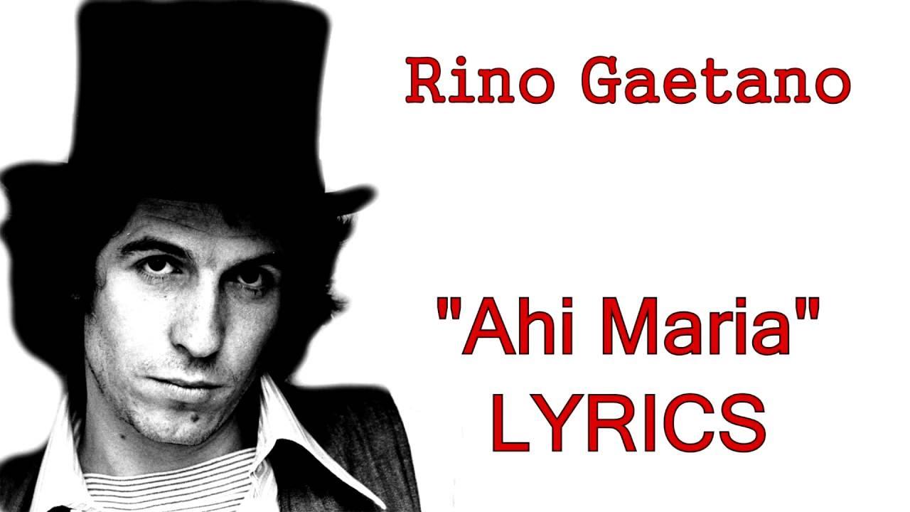 rino-gaetano-ahi-maria-testo-lyrics-grandi-musiche