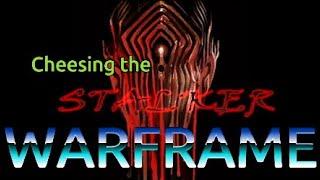 Warframe Cheesing the Stalker