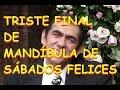 TRISTE FINAL DE MANDÍBULA PERSONAJE DE SÁBADOS FELICES