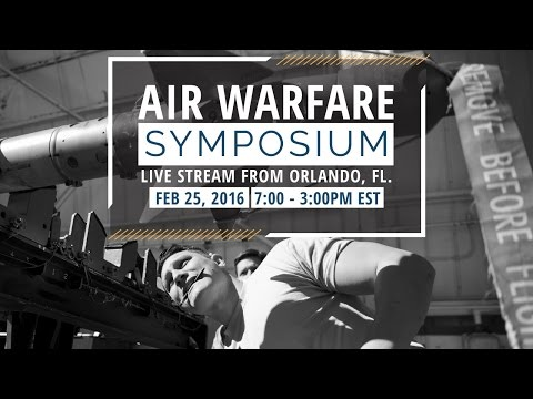 Live at the Air Warfare Symposium Feb 25