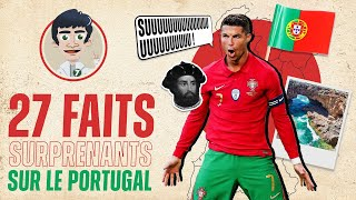 27 Faits Surprenants sur le Portugal !