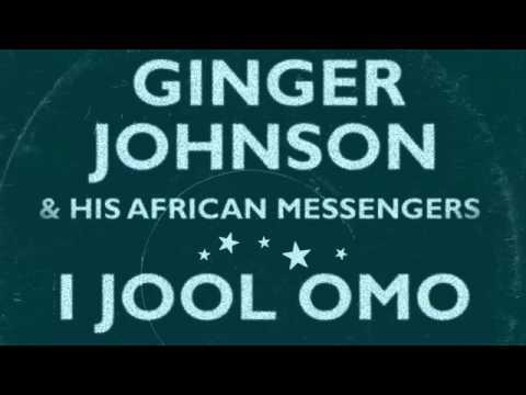 01 Ginger Johnson and His African Messengers - I Jool Omo [Freestyle Records]