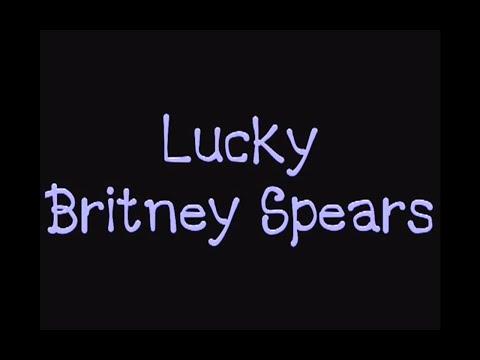 Britney Spears - Lucky (Lyric Video)