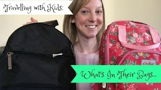 Travelling With Kids ǀǀ What's in their bags? Video
