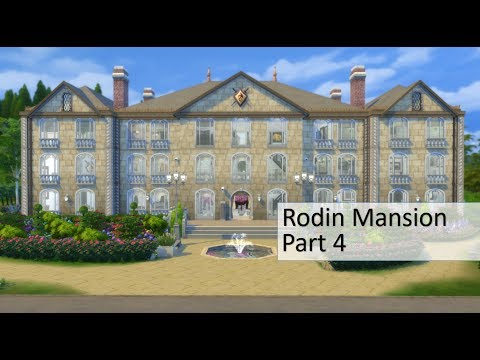 Sims 4 Speed Build #8 | Rodin Mansion | Part 4